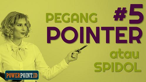 presentasi menggunakan pointer